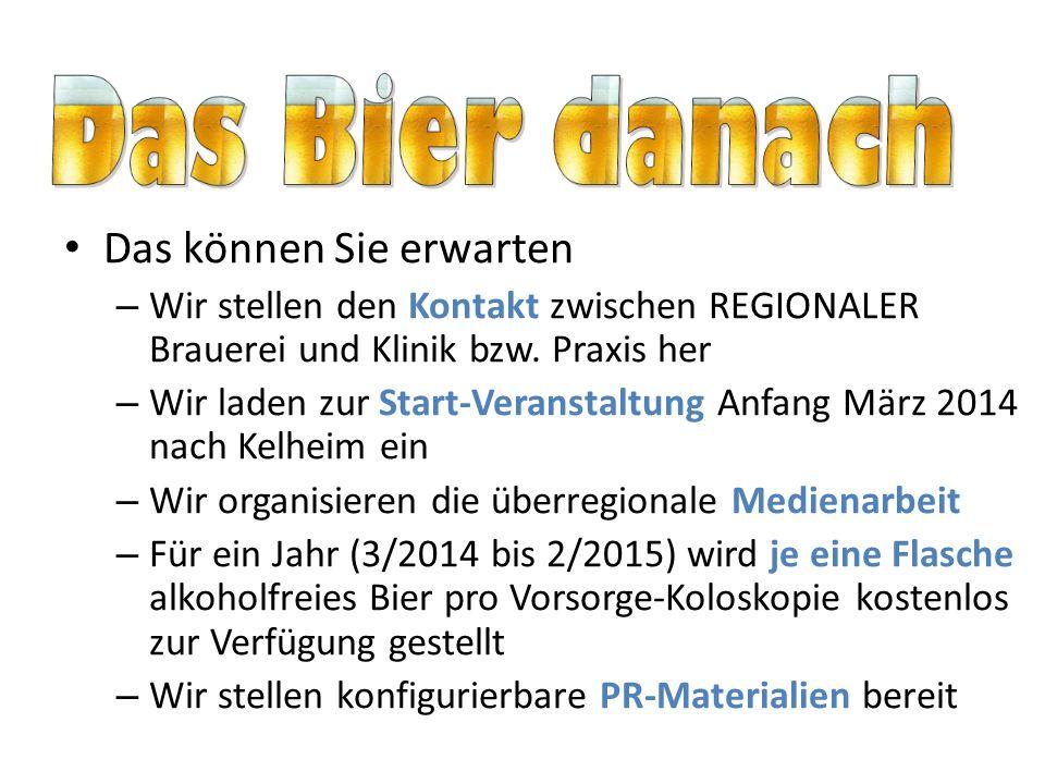 Das können Sie erwarten – Wir stellen den Kontakt zwischen REGIONALER Brauerei und Klinik bzw. Praxis her – Wir laden zur Start-Veranstaltung Anfang M