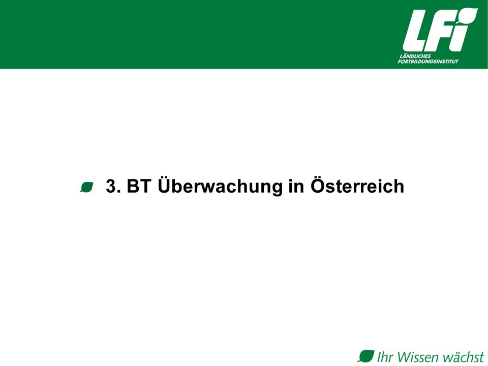 3. BT Überwachung in Österreich