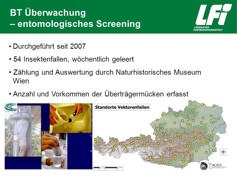 BT Überwachung – entomologisches Screening Durchgeführt seit 2007 54 Insektenfallen, wöchentlich geleert Zählung und Auswertung durch Naturhistorische