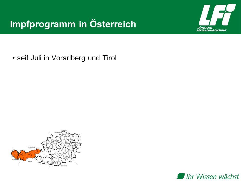 Impfprogramm in Österreich seit Juli in Vorarlberg und Tirol