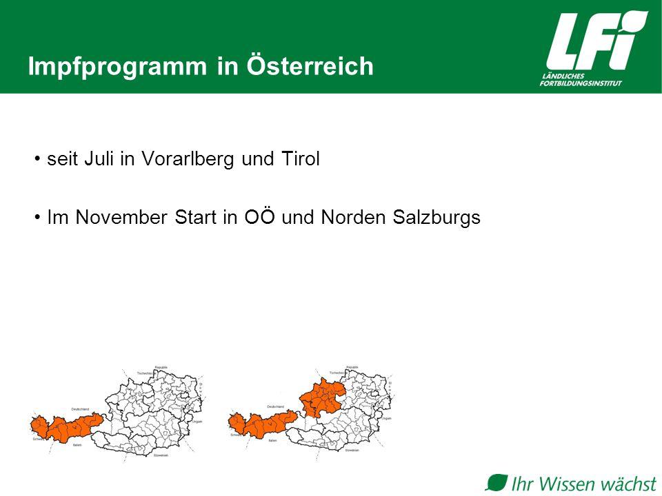 Impfprogramm in Österreich seit Juli in Vorarlberg und Tirol Im November Start in OÖ und Norden Salzburgs