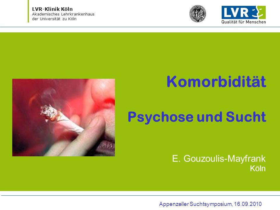 Komorbidität Psychose und Sucht E.