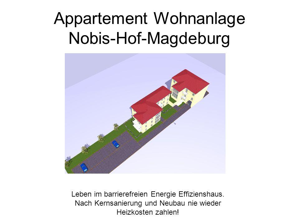 Appartement Wohnanlage Nobis-Hof-Magdeburg Leben im barrierefreien Energie Effizienshaus.