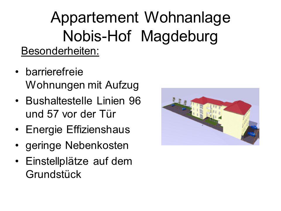Appartement Wohnanlage Nobis-Hof Magdeburg barrierefreie Wohnungen mit Aufzug Bushaltestelle Linien 96 und 57 vor der Tür Energie Effizienshaus geringe Nebenkosten Einstellplätze auf dem Grundstück Besonderheiten: