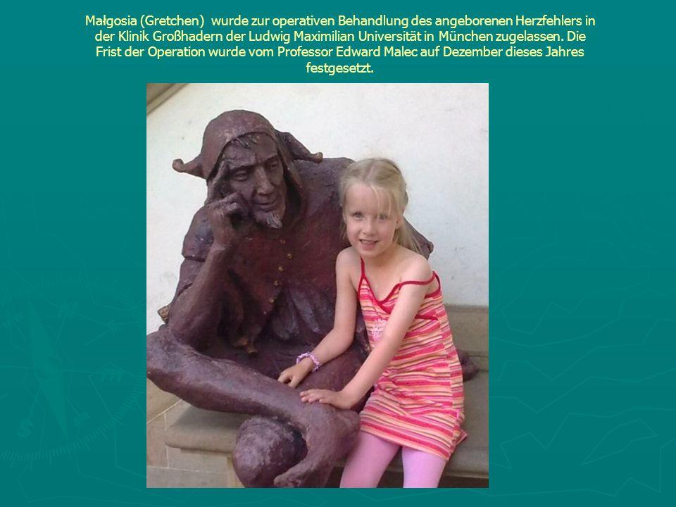 Małgosia (Gretchen) wurde zur operativen Behandlung des angeborenen Herzfehlers in der Klinik Großhadern der Ludwig Maximilian Universität in München