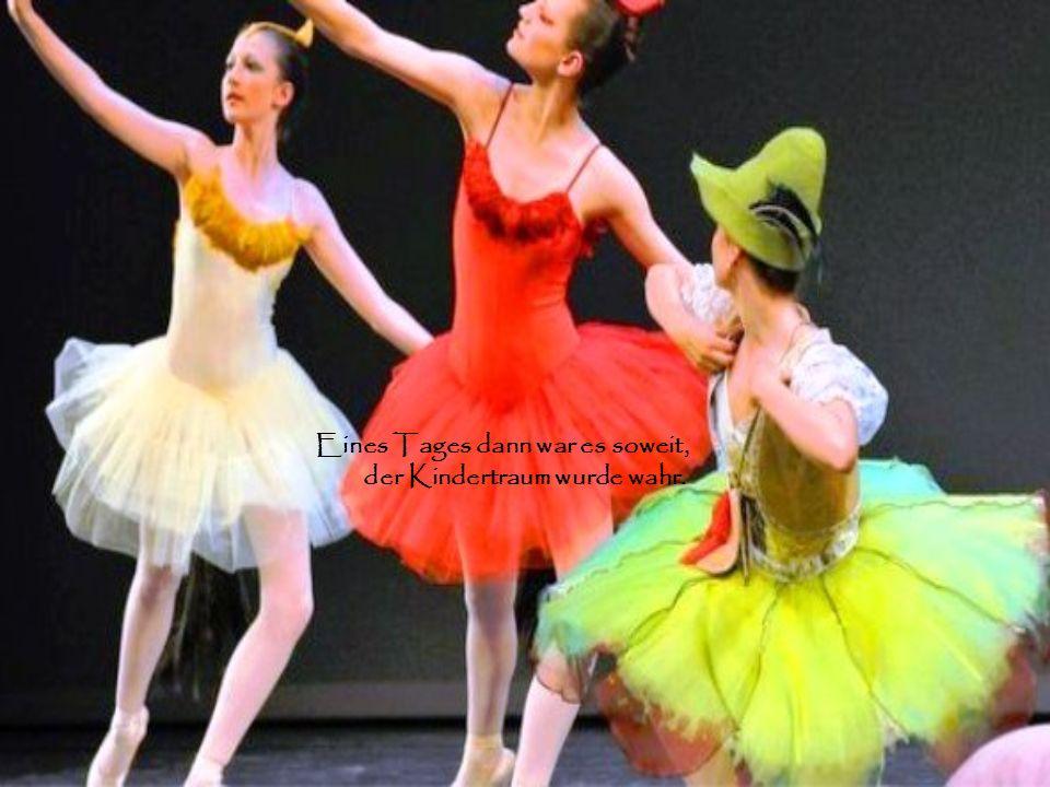 Schon als kleines Mädel wusste sie, ich werde Ballerina.