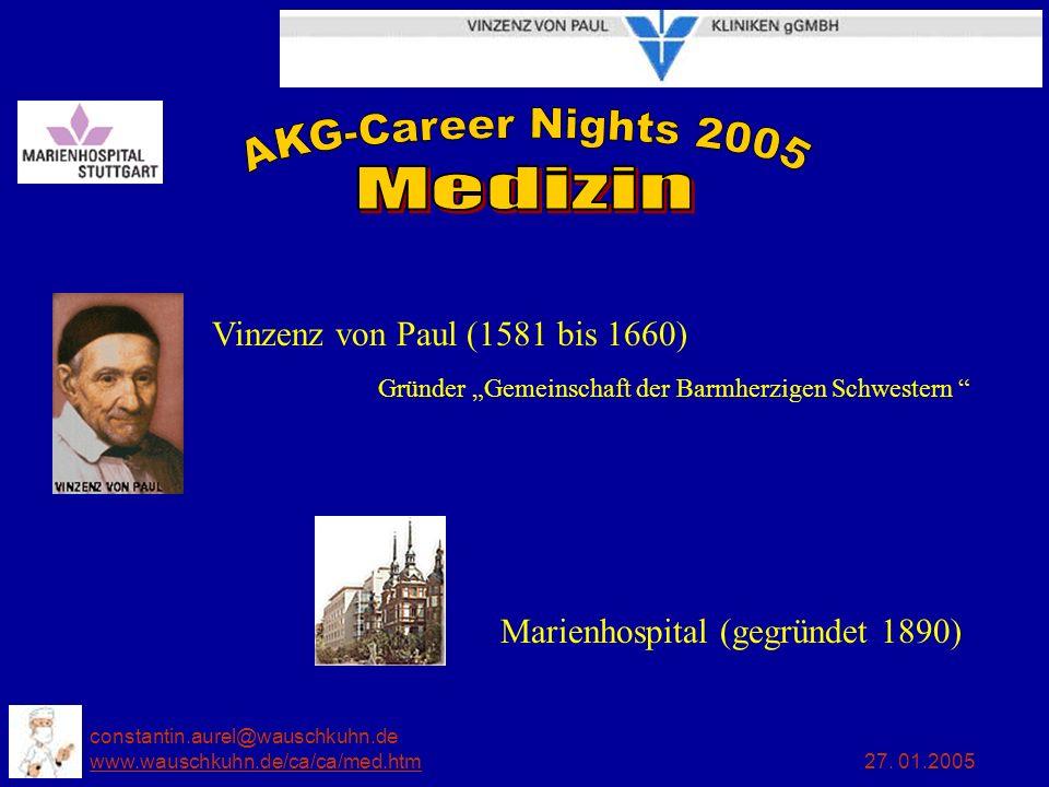 constantin.aurel@wauschkuhn.de www.wauschkuhn.de/ca/ca/med.htm 27. 01.2005 www.wauschkuhn.de/ca/ca/med.htm Vinzenz von Paul (1581 bis 1660) Gründer Ge