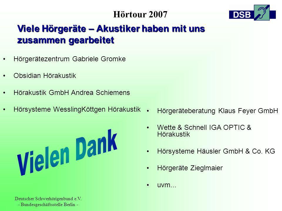 Hörtour 2007 Deutscher Schwerhörigenbund e.V. - Bundesgeschäftsstelle Berlin - Hörgerätezentrum Gabriele Gromke Obsidian Hörakustik Hörakustik GmbH An
