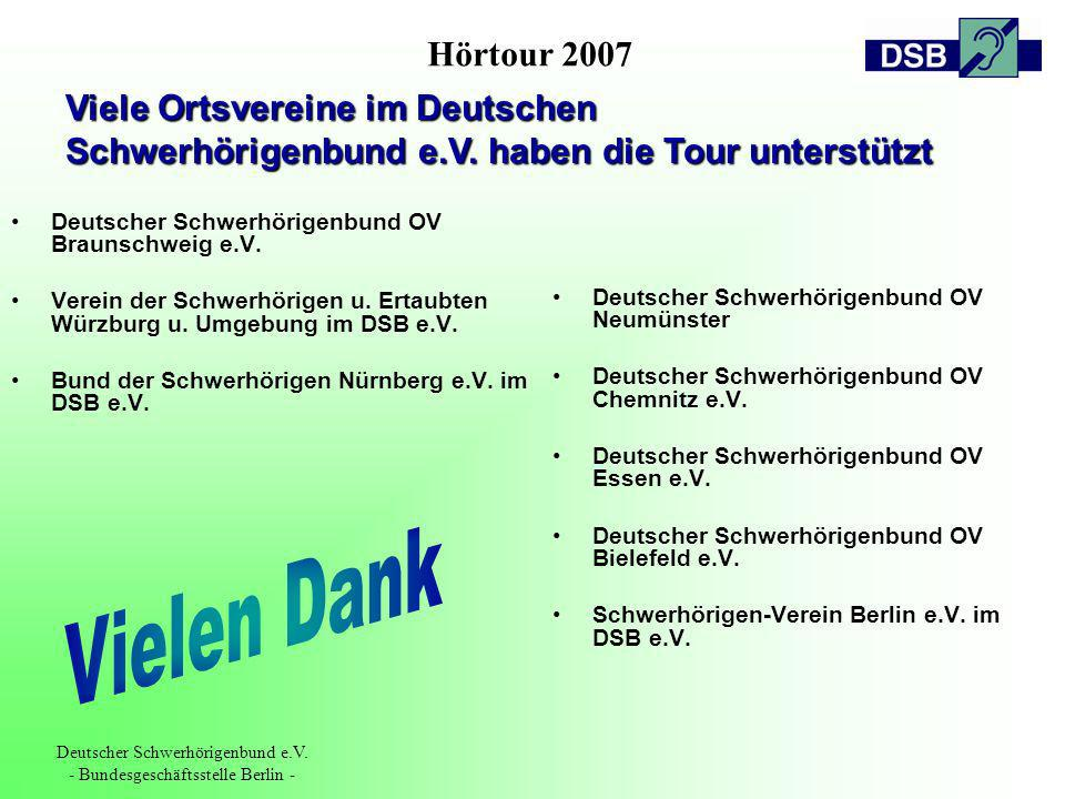 Hörtour 2007 Deutscher Schwerhörigenbund e.V. - Bundesgeschäftsstelle Berlin - Deutscher Schwerhörigenbund OV Braunschweig e.V. Verein der Schwerhörig