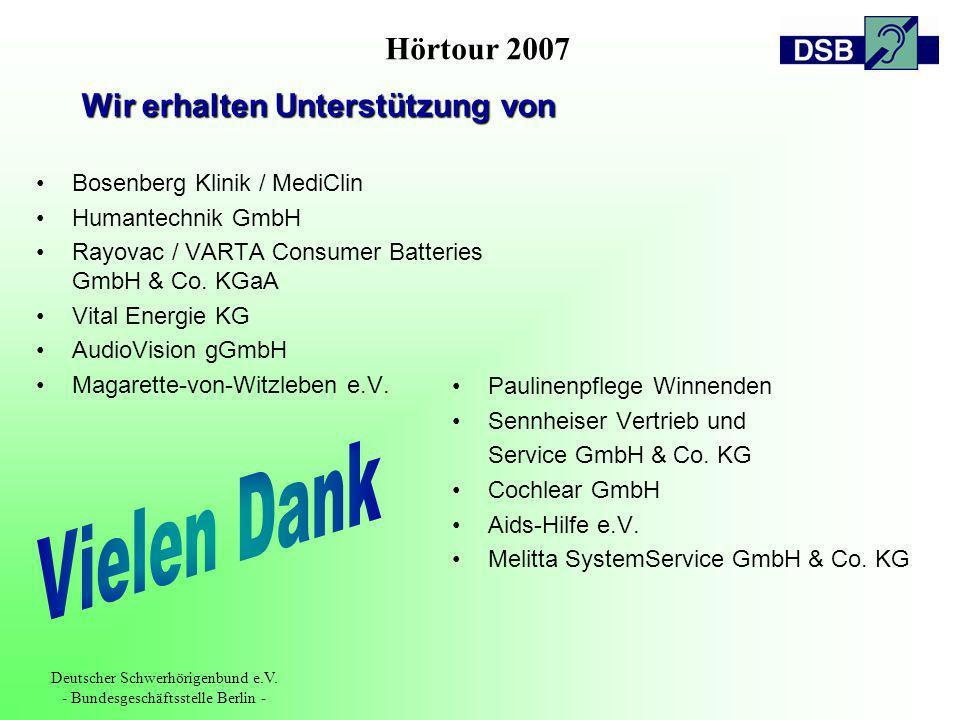 Hörtour 2007 Deutscher Schwerhörigenbund e.V. - Bundesgeschäftsstelle Berlin - Bosenberg Klinik / MediClin Humantechnik GmbH Rayovac / VARTA Consumer
