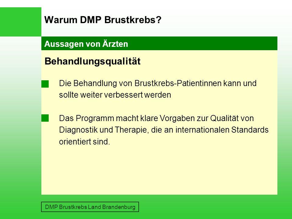 DMP Brustkrebs Land Brandenburg Warum DMP Brustkrebs.