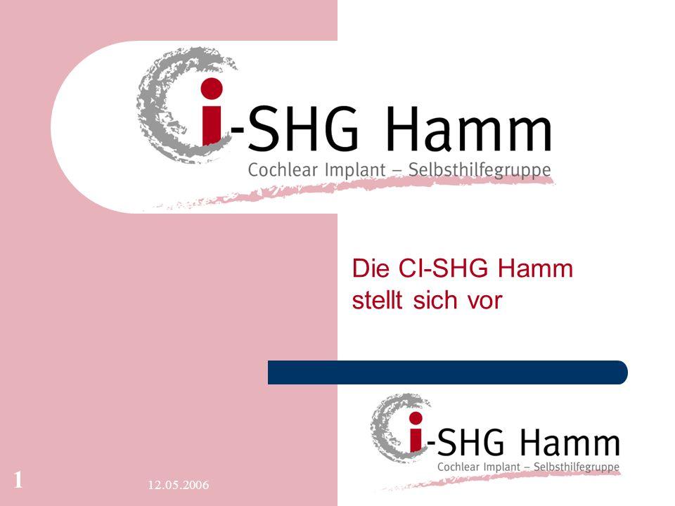 12.05.2006 1 xxx Die CI-SHG Hamm stellt sich vor