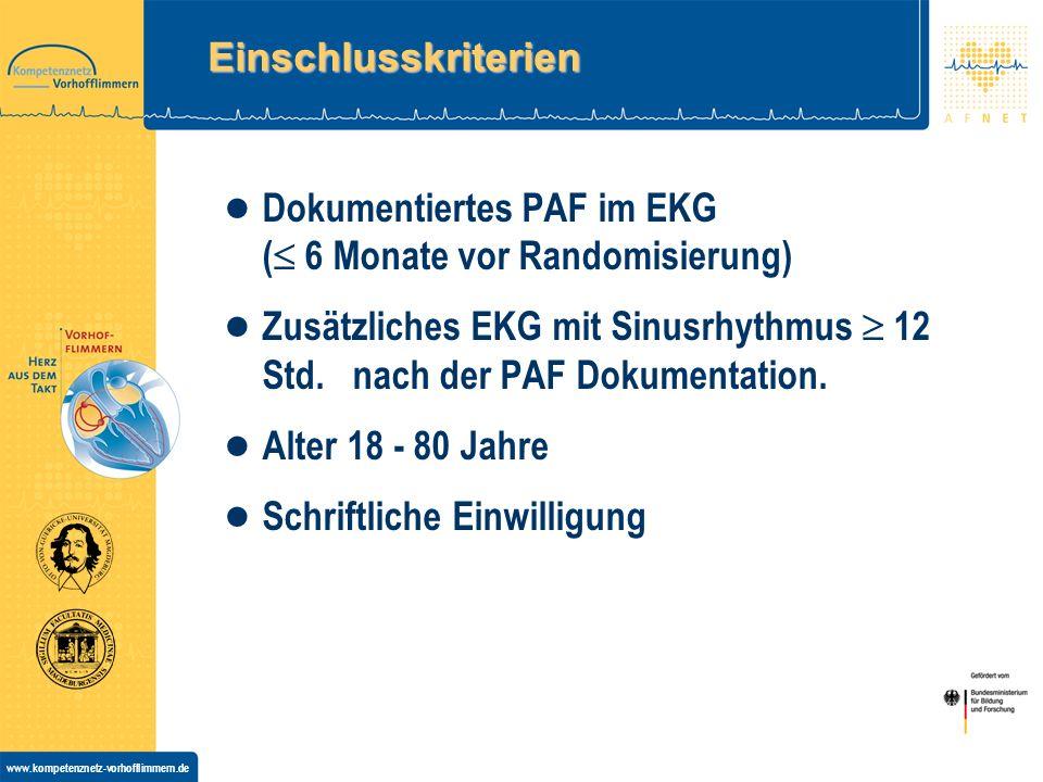 www.kompetenznetz-vorhofflimmern.de Einschlusskriterien Dokumentiertes PAF im EKG ( 6 Monate vor Randomisierung) Zusätzliches EKG mit Sinusrhythmus 12 Std.