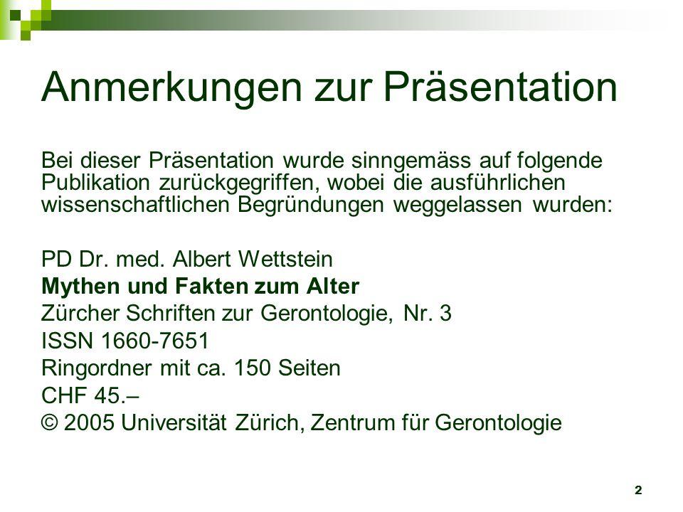 2 Anmerkungen zur Präsentation Bei dieser Präsentation wurde sinngemäss auf folgende Publikation zurückgegriffen, wobei die ausführlichen wissenschaft