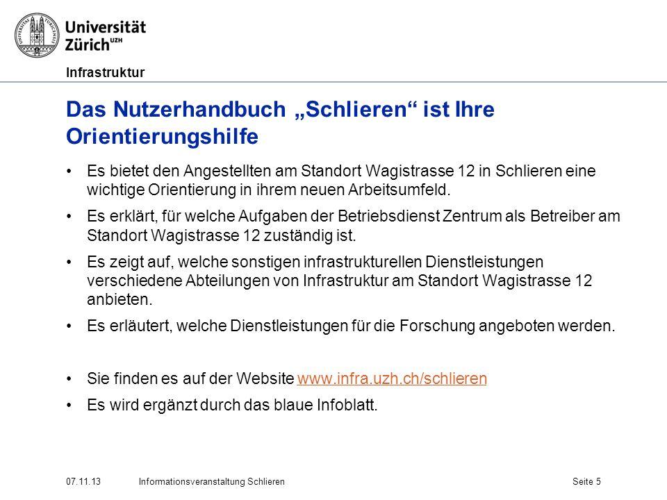 Infrastruktur 07.11.13Informationsveranstaltung SchlierenSeite 5 Das Nutzerhandbuch Schlieren ist Ihre Orientierungshilfe Es bietet den Angestellten a