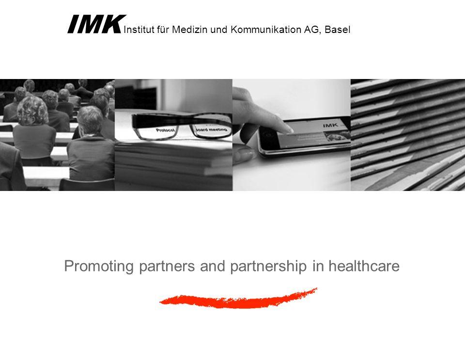 IMK Institut für Medizin und Kommunikation AG, Basel Promoting partners and partnership in healthcare