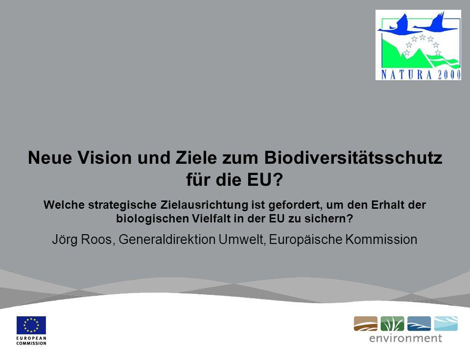 Neue Vision und Ziele zum Biodiversitätsschutz für die EU.