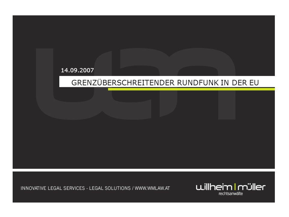 GRENZÜBERSCHREITENDER RUNDFUNK IN DER EU 14.09.2007
