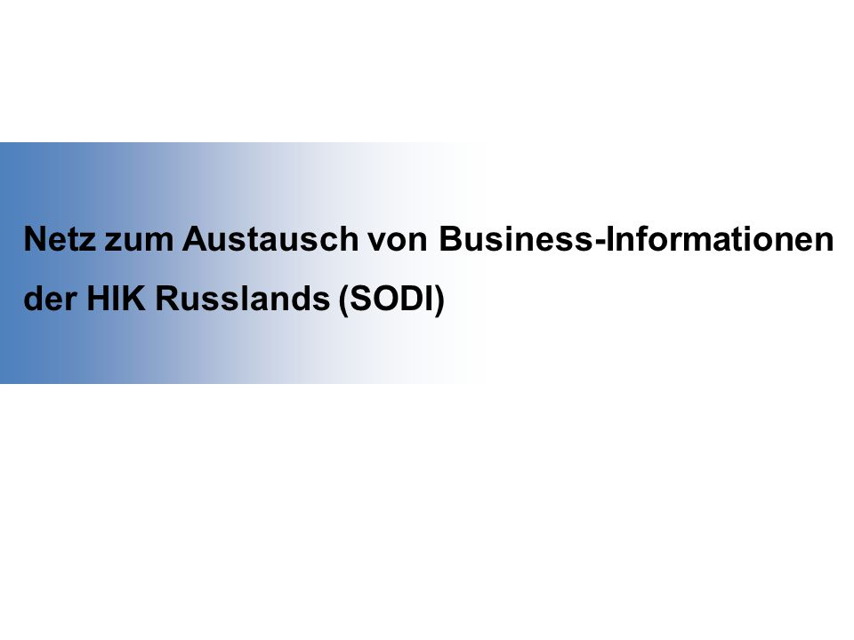 Russische und ausländische HIK Repräsentanzen der HIK Russlands im Ausland Botschaften Konsulate Handelsvertretungen Geschäftsinformationen aus amtlichen Quellen www.ruschamber.net