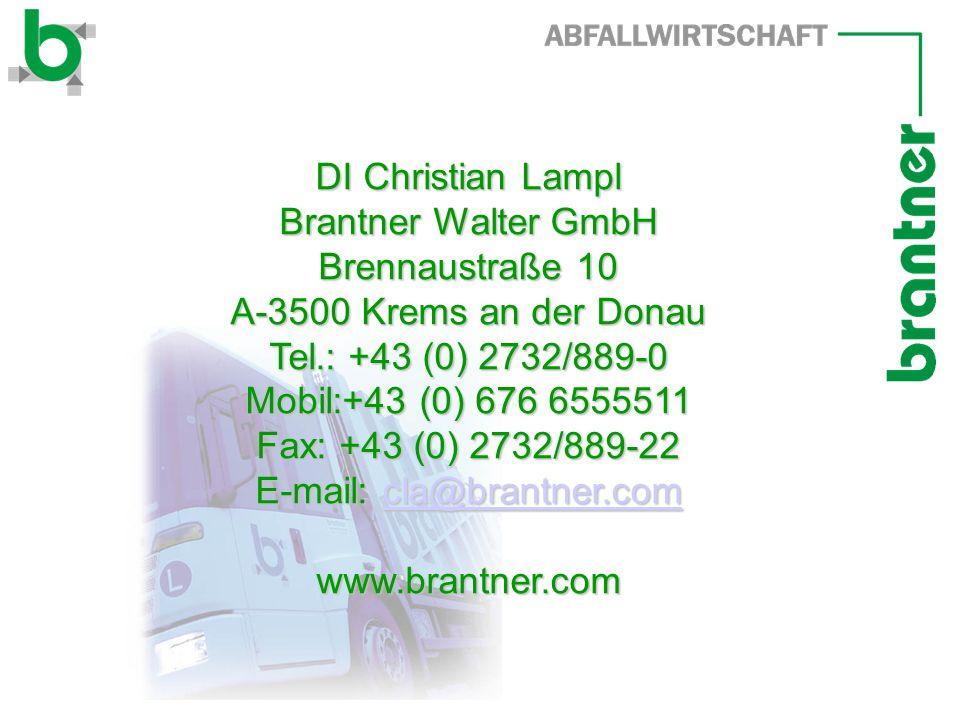 DI Christian Lampl Brantner Walter GmbH Brennaustraße 10 A-3500 Krems an der Donau Tel.: +43 (0) 2732/889-0 Mobil:+43 (0) 676 6555511 Fax: +43 (0) 2732/889-22 E-mail: cla@brantner.com cla@brantner.com www.brantner.com