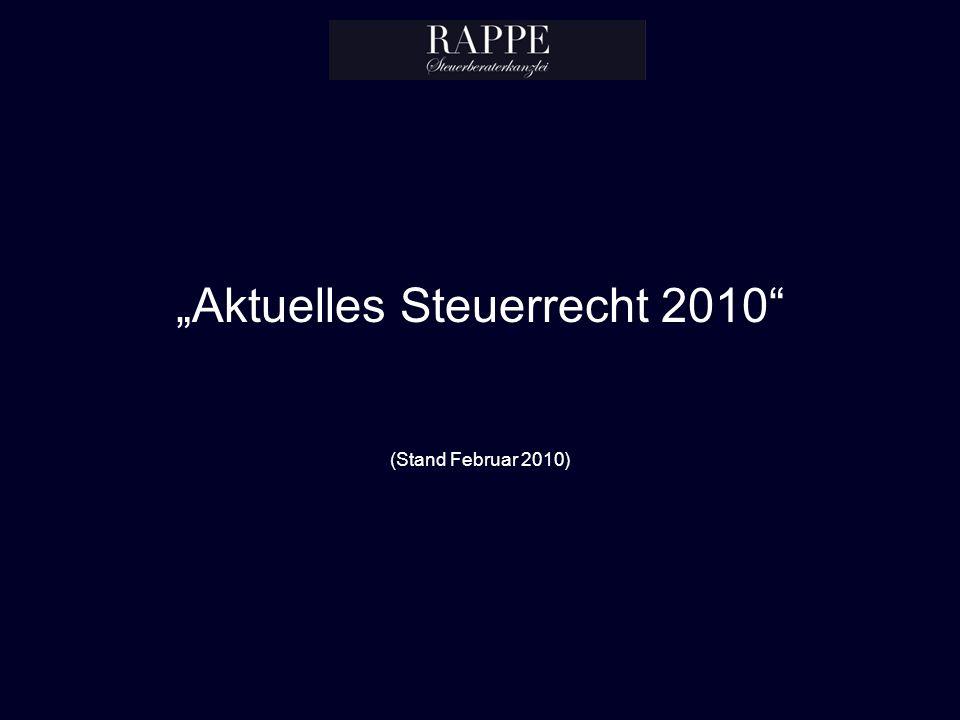 Aktuelles Steuerrecht 2010 (Stand Februar 2010)