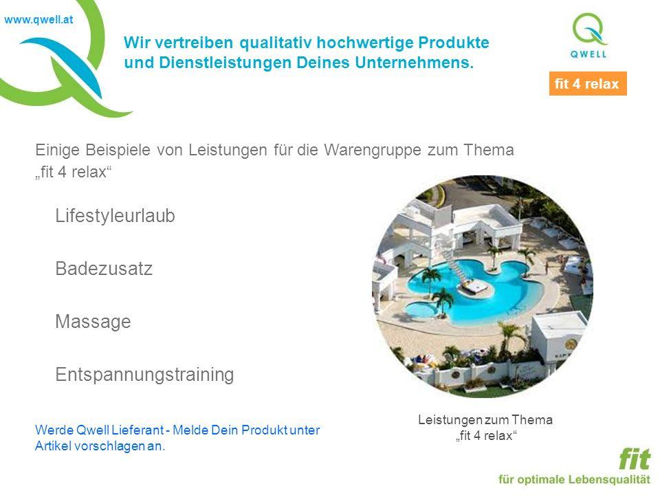 www.qwell.at Wir vertreiben qualitativ hochwertige Produkte und Dienstleistungen Deines Unternehmens.