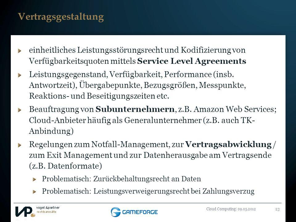 Titelmasterformat durch Klicken bearbeiten Cloud Computing| 09.05.201223 Vertragsgestaltung einheitliches Leistungsstörungsrecht und Kodifizierung von