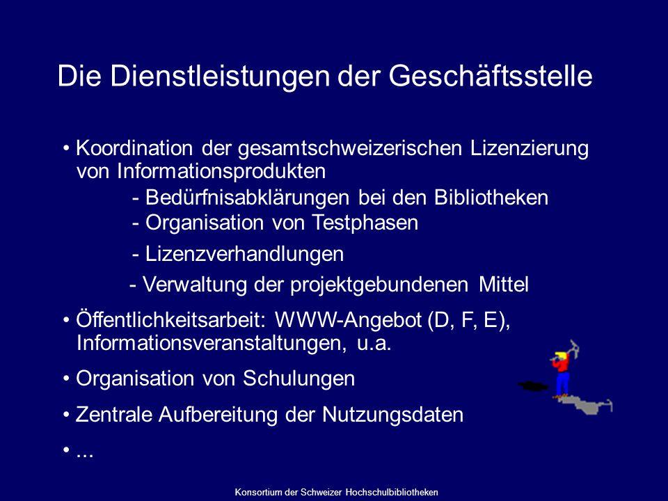 Die Dienstleistungen der Geschäftsstelle Koordination der gesamtschweizerischen Lizenzierung von Informationsprodukten - Bedürfnisabklärungen bei den Bibliotheken - Organisation von Testphasen - Lizenzverhandlungen - Verwaltung der projektgebundenen Mittel Öffentlichkeitsarbeit: WWW-Angebot (D, F, E), Informationsveranstaltungen, u.a.