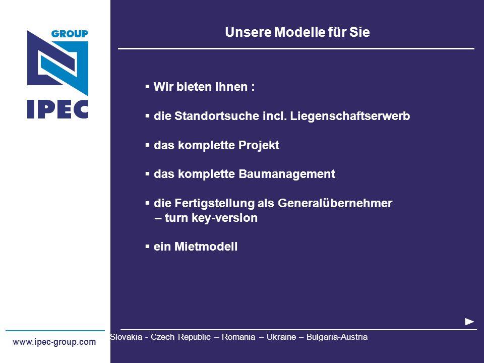 www.ipec-group.com Slovakia - Czech Republic – Romania – Ukraine - Bulgaria - Austria Referenzen