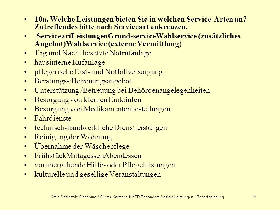 9 10a. Welche Leistungen bieten Sie in welchen Service-Arten an.