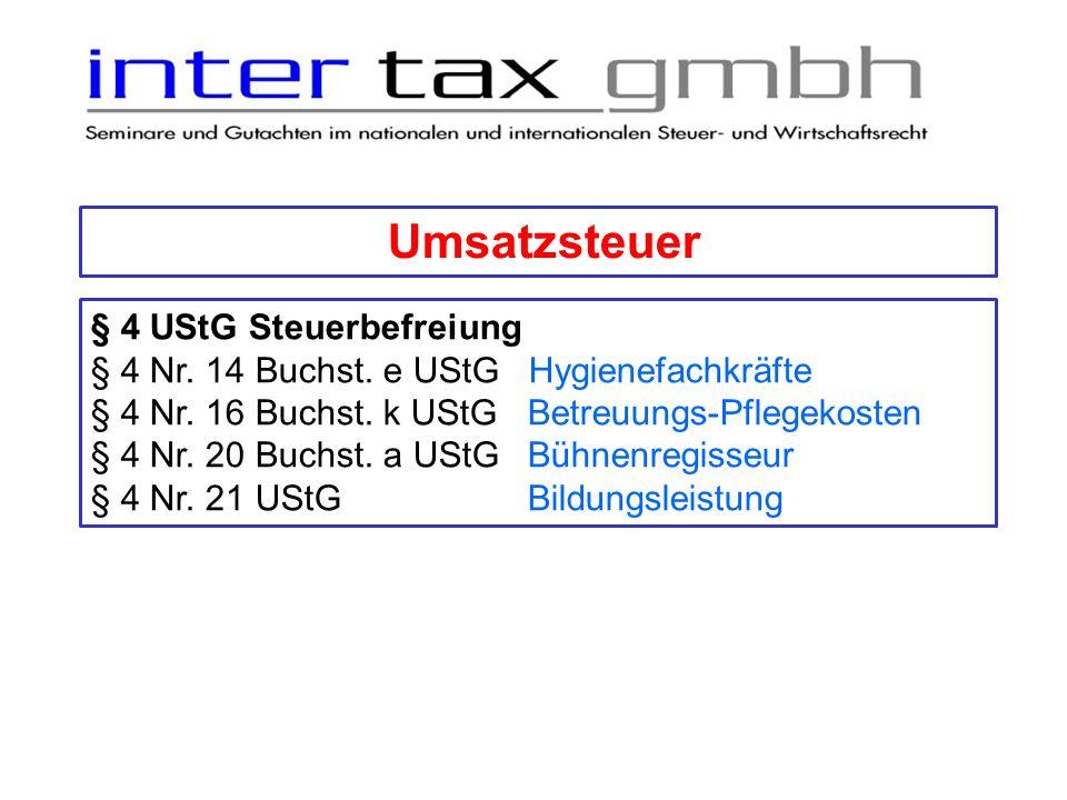Umsatzsteuer § 4 UStG Steuerbefreiung Keine Änderung bei Fortbildungsleistungen
