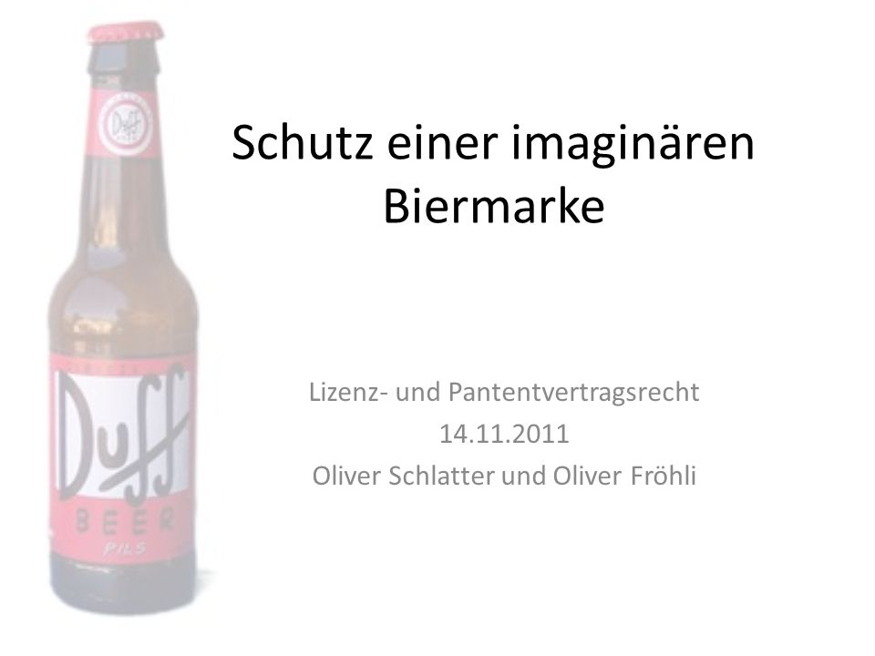 Quellenangaben 14.11.2011Oliver Schlatter & Oliver Fröhli22 Artikel: http://findarticles.com/p/articles/mi_m3469/is_50_52/ai_81393557/ http://www.thefreelibrary.com/Will+new+beer+brand+get+duffed+up+by+Fox%3F+When+it+co mes+to+fictional...-a0220513093 http://www.thefreelibrary.com/Will+new+beer+brand+get+duffed+up+by+Fox%3F+When+it+co mes+to+fictional...-a0220513093 http://www.ft.com/intl/cms/s/4a9b4256-e075-11de-8494- 00144feab49a,Authorised=false.html?_i_location=http%3A%2F%2Fwww.ft.com%2Fcms%2Fs%2 F0%2F4a9b4256-e075-11de-8494-00144feab49a.html&_i_referer=#axzz1dZypq3dD http://www.ft.com/intl/cms/s/4a9b4256-e075-11de-8494- 00144feab49a,Authorised=false.html?_i_location=http%3A%2F%2Fwww.ft.com%2Fcms%2Fs%2 F0%2F4a9b4256-e075-11de-8494-00144feab49a.html&_i_referer=#axzz1dZypq3dD http://reporter.blogs.com/thresq/2009/12/fox-duff-beer-trademark.html Gesetzestexte: http://www.admin.ch/ch/d/sr/c0_232_04.html http://eur- lex.europa.eu/LexUriServ/LexUriServ.do?uri=OJ:L:2009:078:0001:00 42:De:PDF http://eur- lex.europa.eu/LexUriServ/LexUriServ.do?uri=OJ:L:2009:078:0001:00 42:De:PDF Bilder: http://www.saveonbrew.com/tl_files/images/Blog/budweiser.jpg http://www.beppo.at/media/images/productimage-picture-duff-beer-89_jpg_190x300_q85.jpg