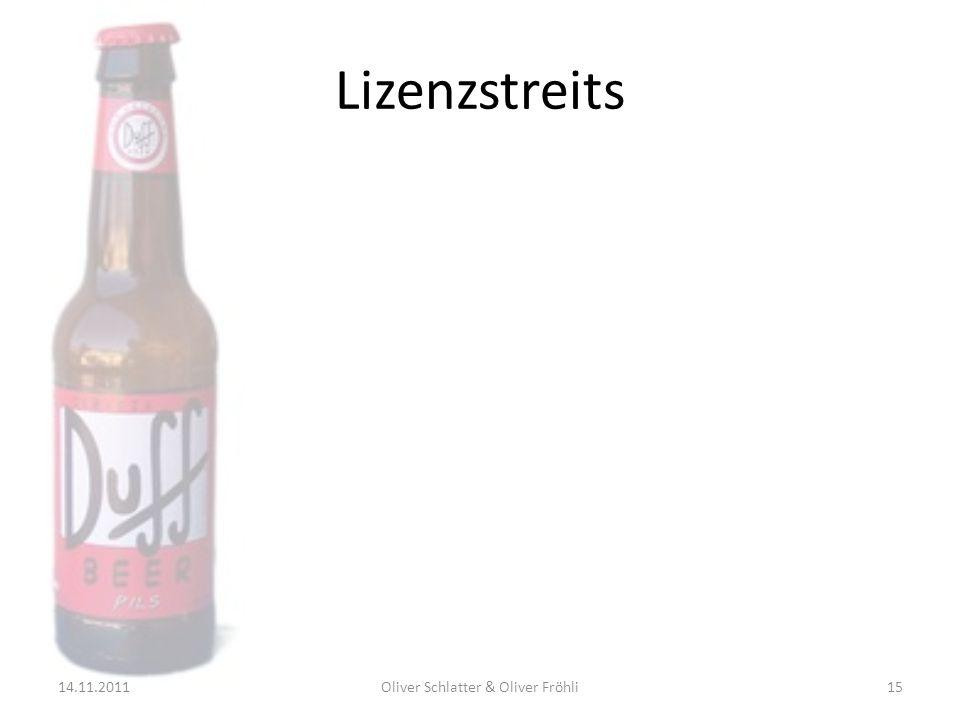 Lizenzstreits 14.11.201115Oliver Schlatter & Oliver Fröhli