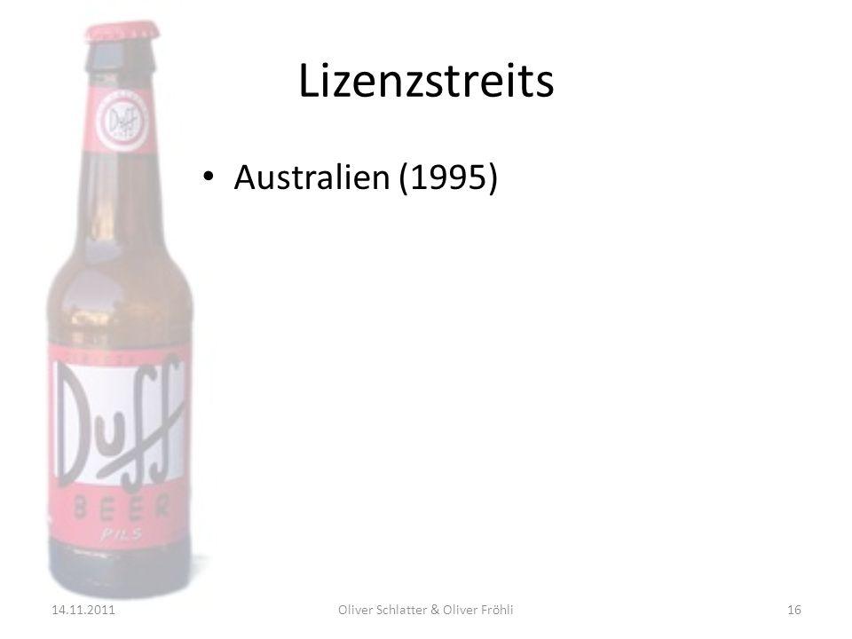Lizenzstreits Australien (1995) 14.11.201116Oliver Schlatter & Oliver Fröhli