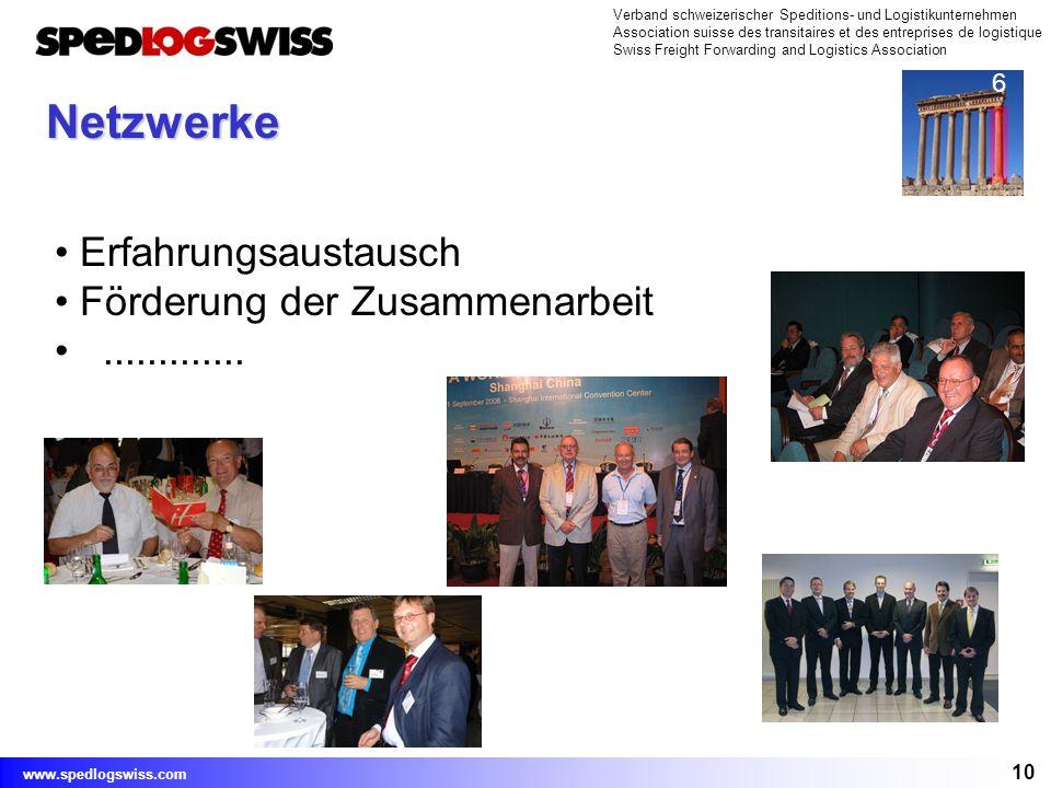 10 Verband schweizerischer Speditions- und Logistikunternehmen Association suisse des transitaires et des entreprises de logistique Swiss Freight Forw