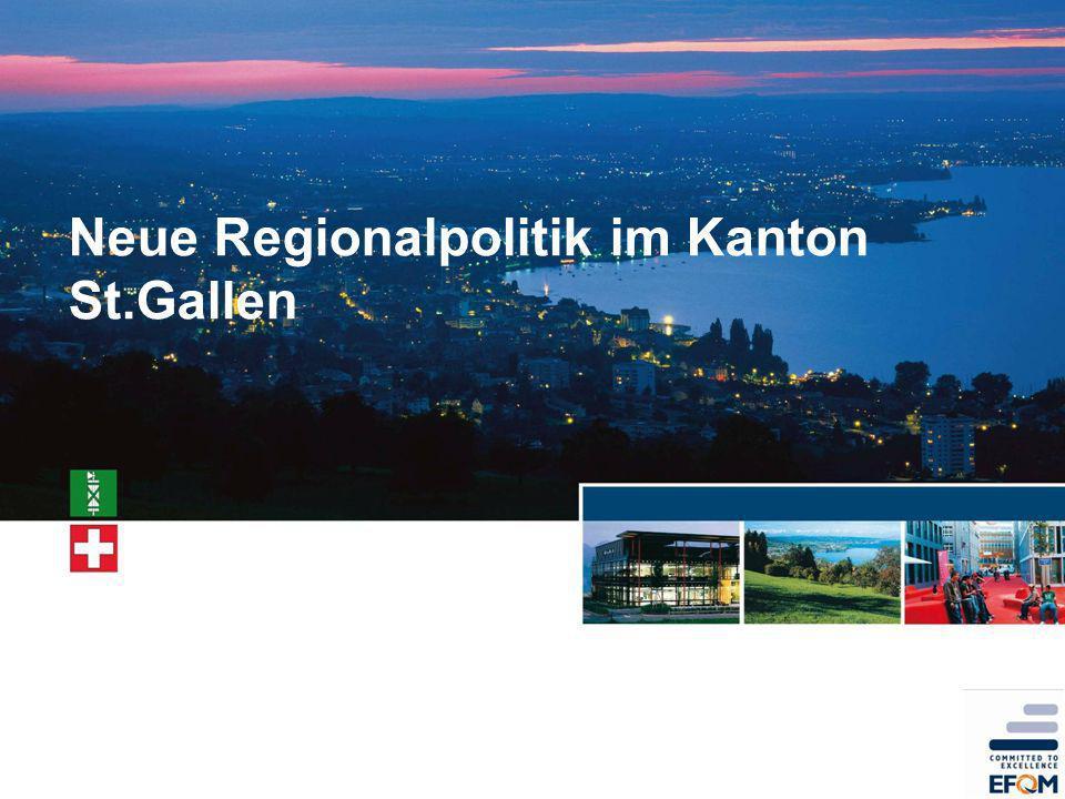 Neue Regionalpolitik im Kanton St.Gallen