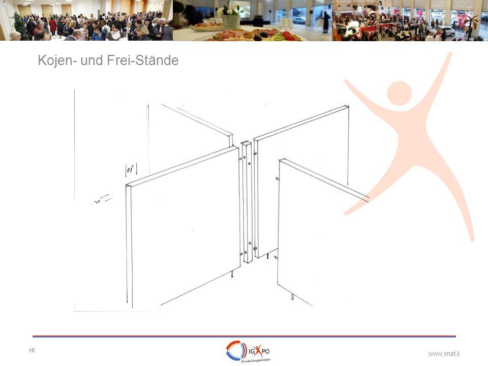 www.xnet.li 16 Kojen- und Frei-Stände