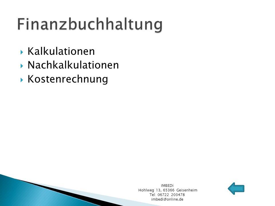 Erstellen von Dokumentationen Präsentationen Unterstützung in Korrespondenz und Schriftverkehr Deutsch Englisch Französisch IMBEDi Hohlweg 13, 65366 Geisenheim Tel: 06722 203478 imbedi@online.de