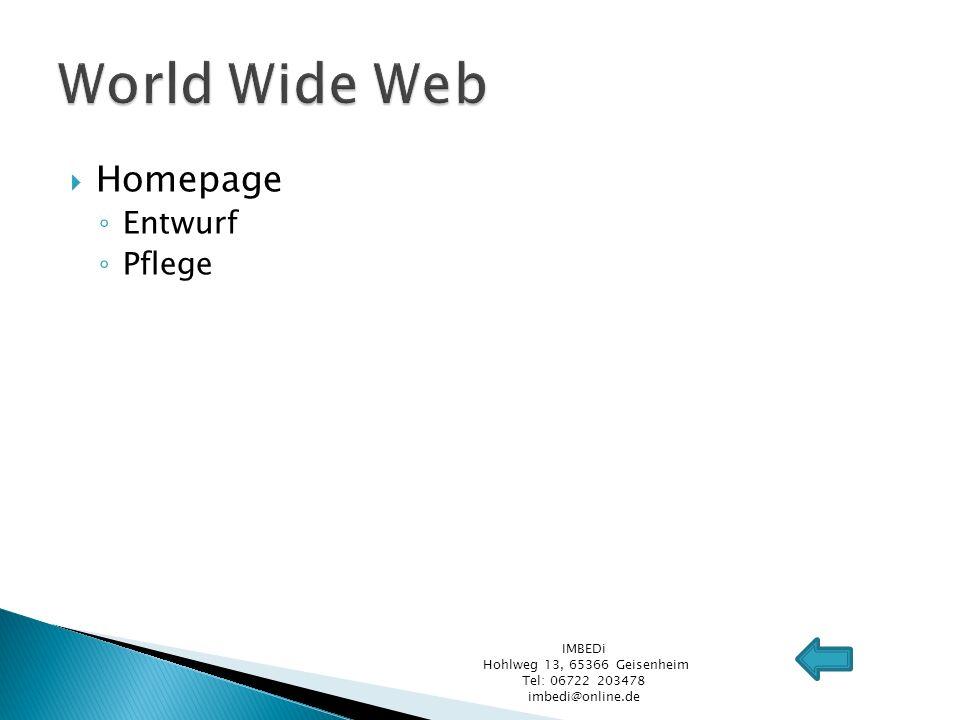 Homepage Entwurf Pflege IMBEDi Hohlweg 13, 65366 Geisenheim Tel: 06722 203478 imbedi@online.de