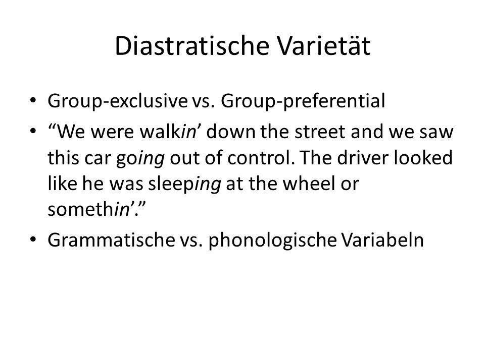 Diastratische Varietät Group-exclusive vs.