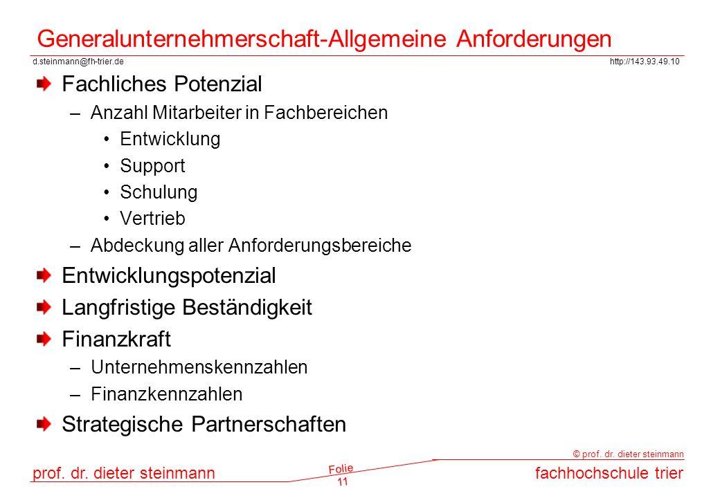 d.steinmann@fh-trier.dehttp://143.93.49.10 prof. dr. dieter steinmannfachhochschule trier © prof. dr. dieter steinmann Folie 11 Generalunternehmerscha