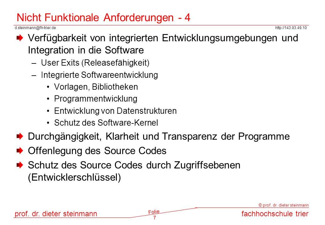 d.steinmann@fh-trier.dehttp://143.93.49.10 prof. dr. dieter steinmannfachhochschule trier © prof. dr. dieter steinmann Folie 7 Nicht Funktionale Anfor