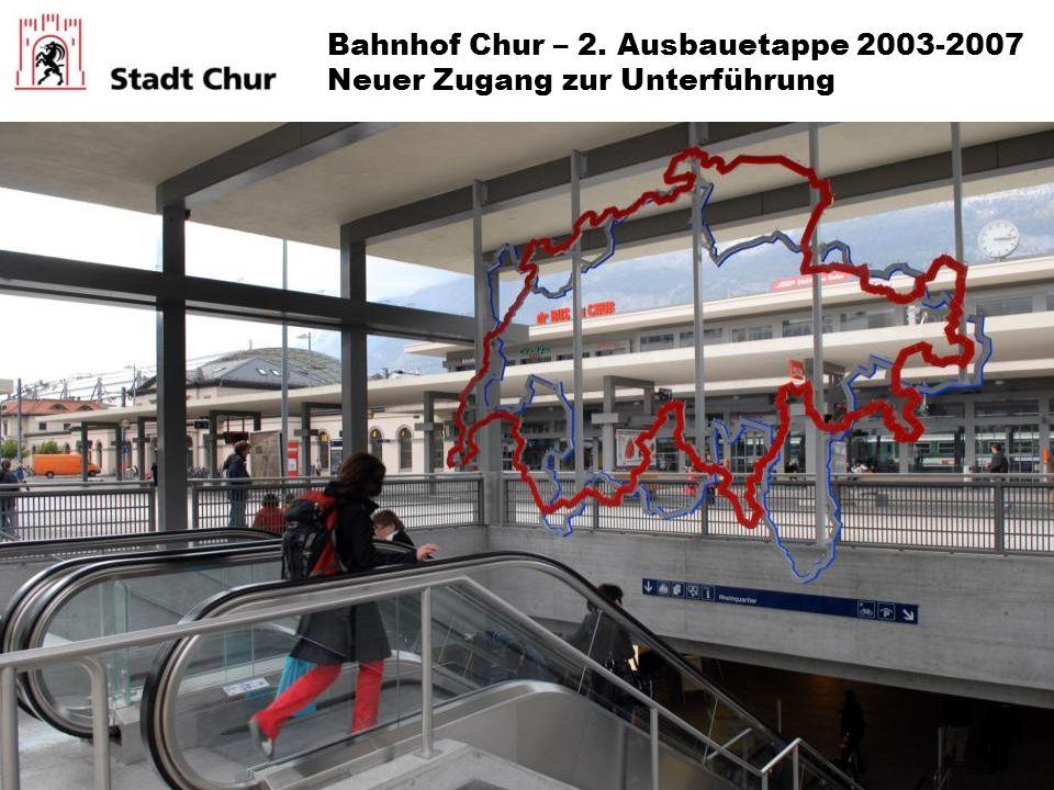 Bahnhof Chur – 2. Ausbauetappe 2003-2007 Neuer Zugang zur Unterführung