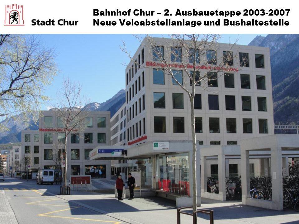 Bahnhof Chur – 2. Ausbauetappe 2003-2007 Neue Veloabstellanlage und Bushaltestelle