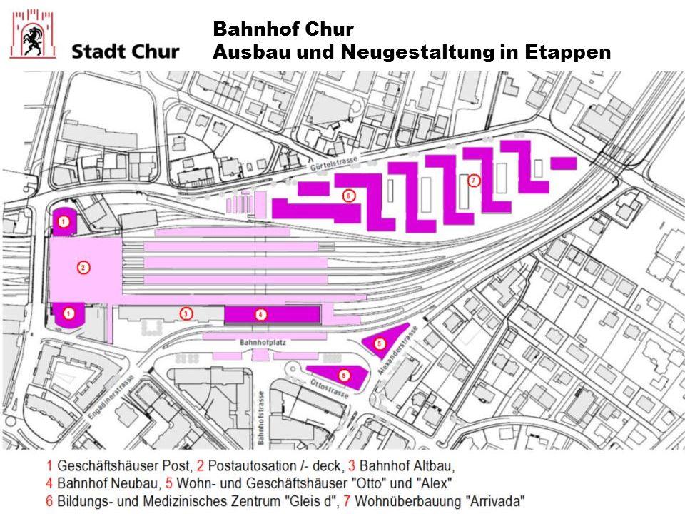Bahnhof Chur Ausbau und Neugestaltung in Etappen