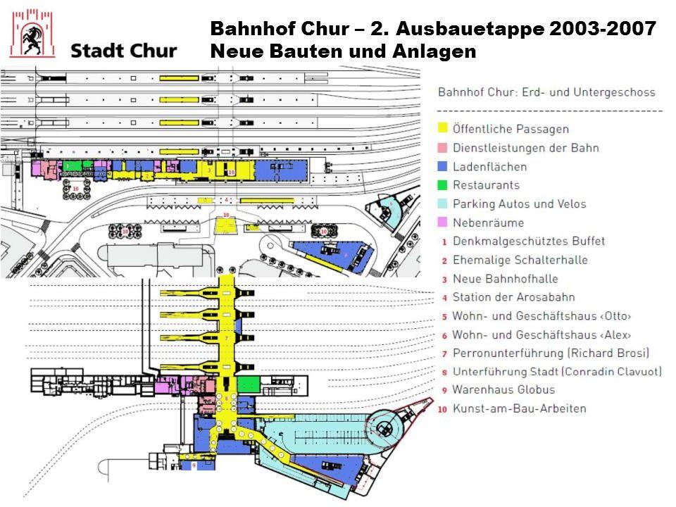 Bahnhof Chur – 2. Ausbauetappe 2003-2007 Neue Bauten und Anlagen