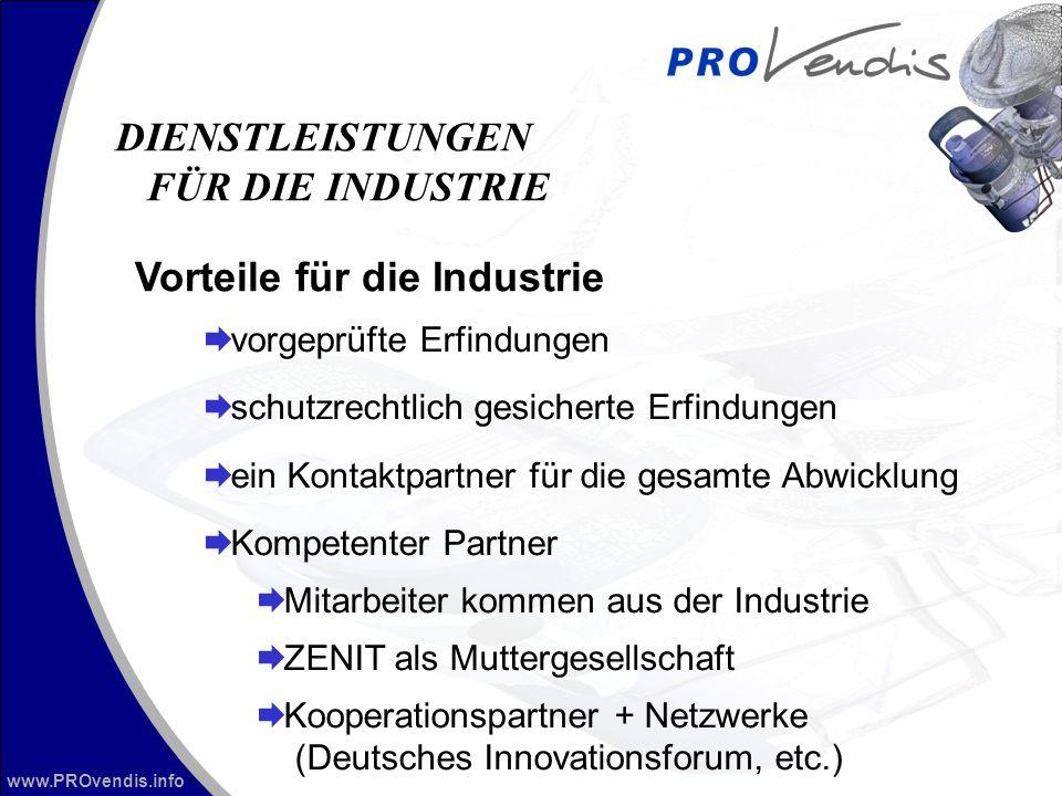 www.PROvendis.info vorgeprüfte Erfindungen schutzrechtlich gesicherte Erfindungen ein Kontaktpartner für die gesamte Abwicklung Kompetenter Partner Mi