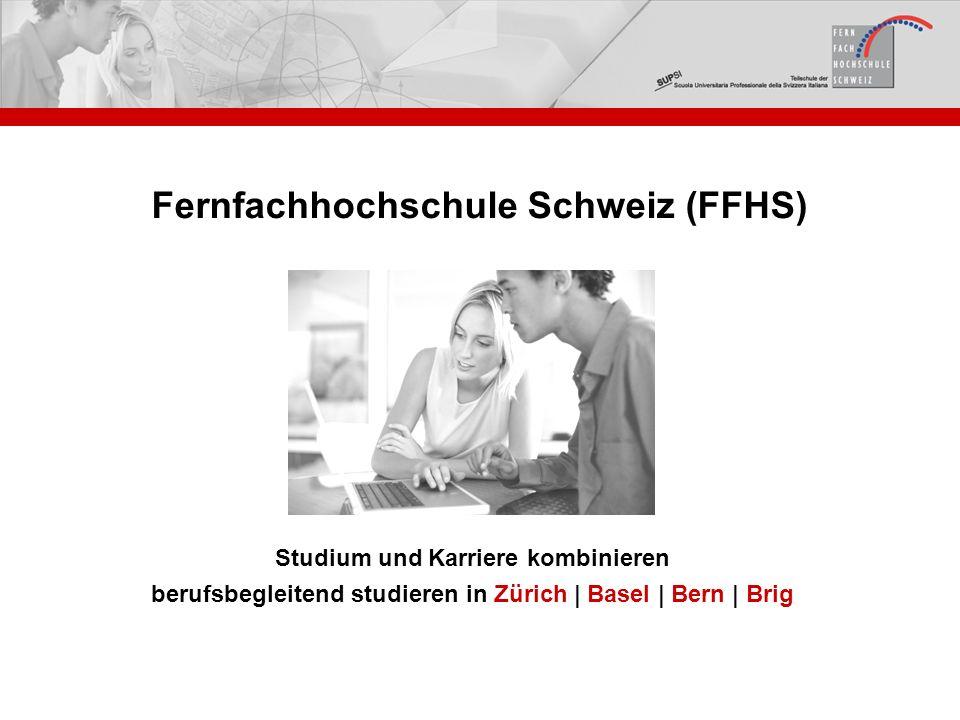 Studium und Karriere kombinieren berufsbegleitend studieren in Zürich | Basel | Bern | Brig Fernfachhochschule Schweiz (FFHS)