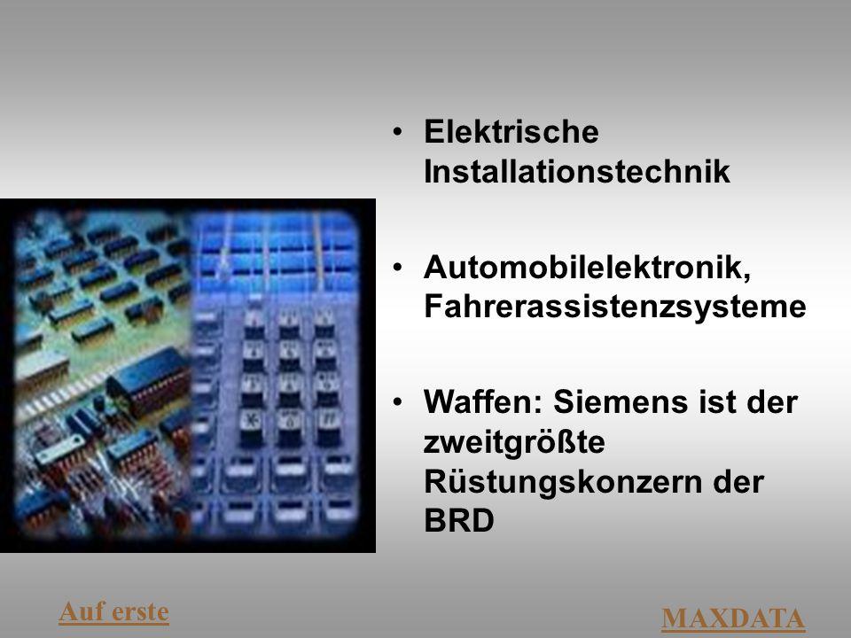 Elektrische Installationstechnik Automobilelektronik, Fahrerassistenzsysteme Waffen: Siemens ist der zweitgrößte Rüstungskonzern der BRD Auf erste MAX