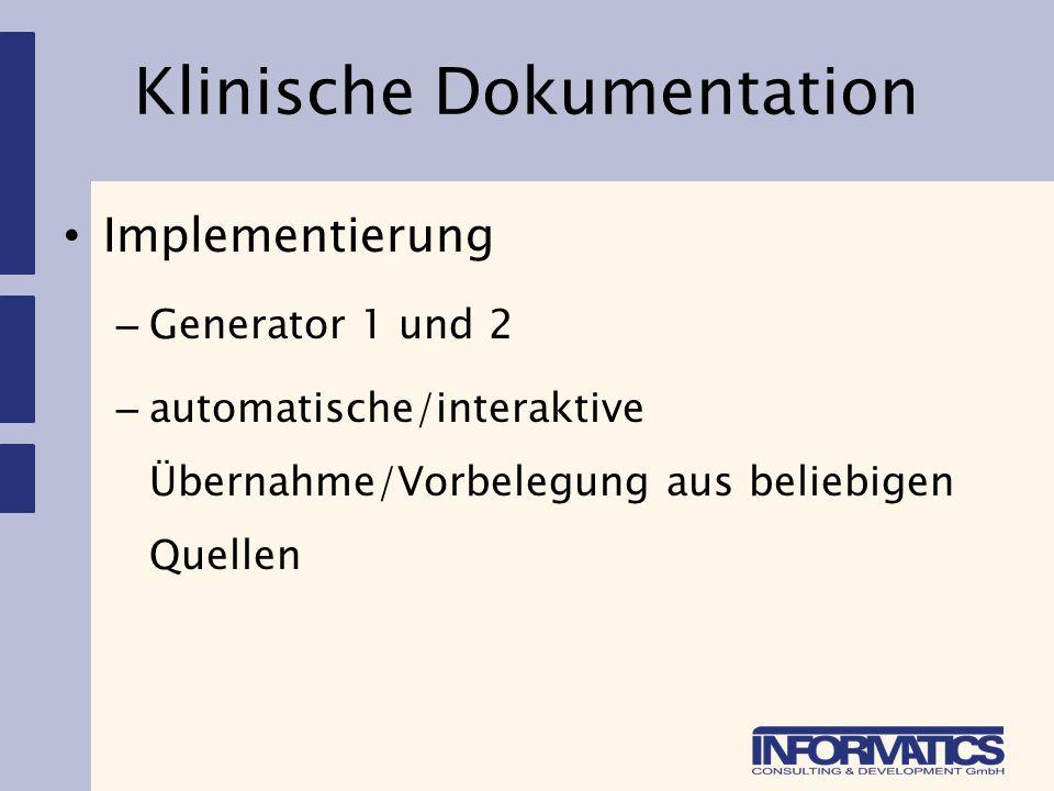 Klinische Dokumentation Erweiterung von PMD Konzept – Dokumentenverknüpfung – Benutzung PMD als Rahmen für Komplexe Aufgaben die über die PMD Möglichkeiten hinaus gehen.